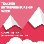 teacher entrepreneurship week