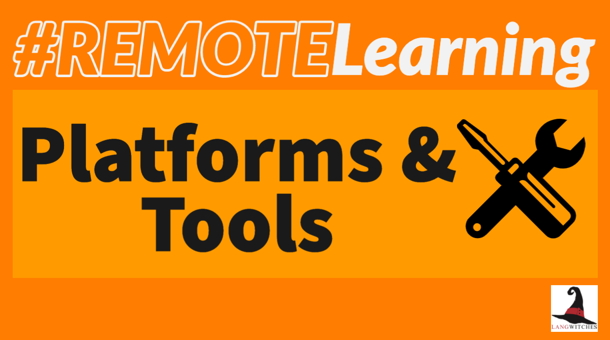 #remotelearning Platforms & Tools